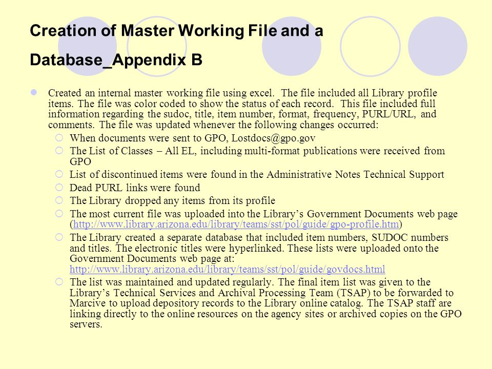 Creation of Master Working File and a Database_Appendix B Created an internal master working file using excel.
