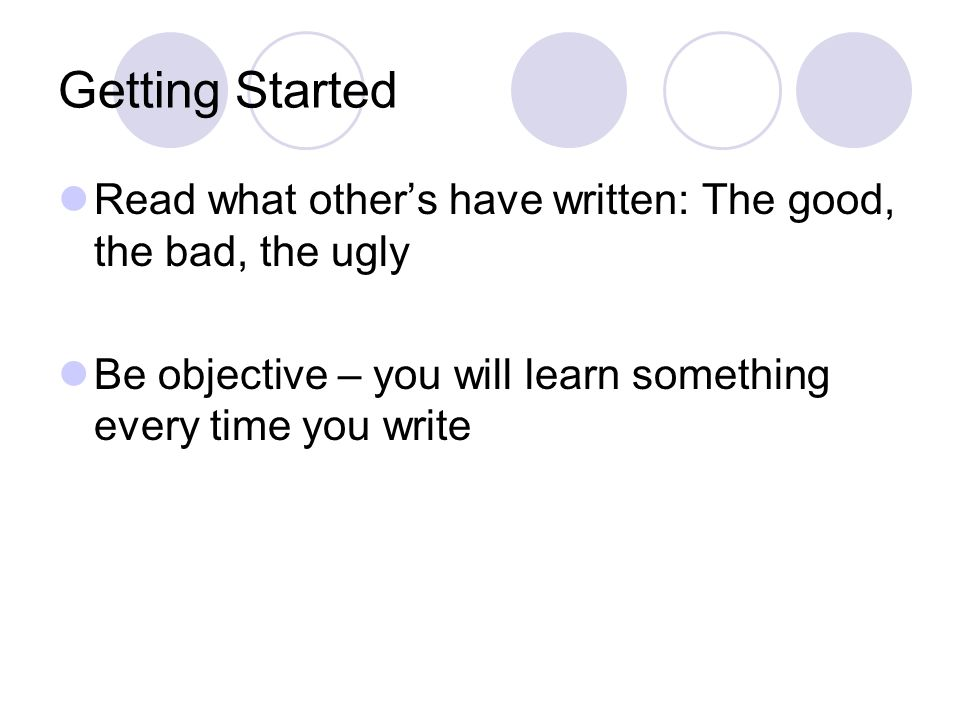 The Light Goes On Start writing ASAP – get those ideas down – no matter how basic they are Get your sources lined up early Keep list – whats current, what can wait