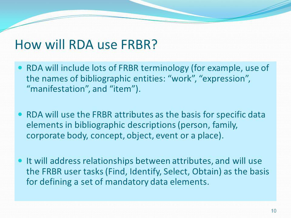 How will RDA use FRBR.