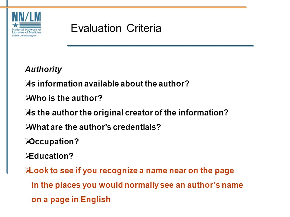 Evaluation Criteria Authority Is information available about the author.