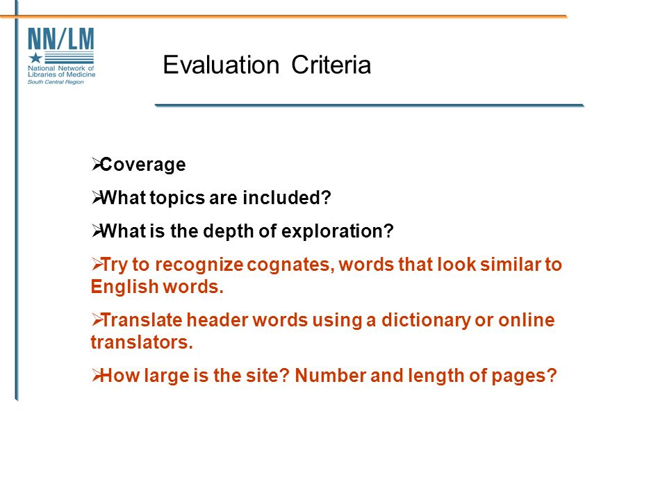 Evaluation Criteria Coverage What topics are included.
