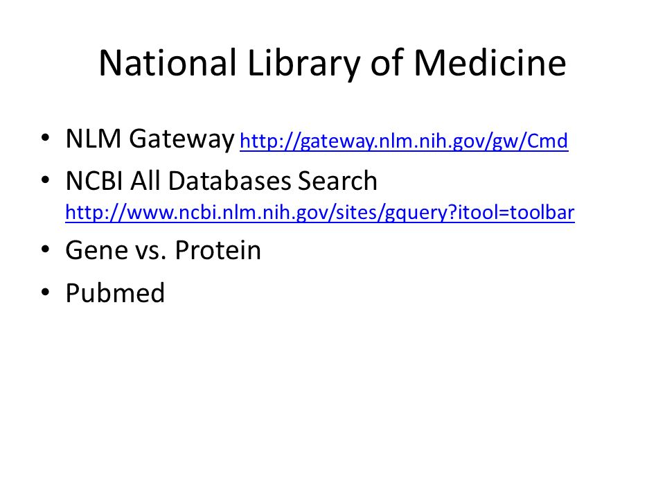 National Library of Medicine NLM Gateway     NCBI All Databases Search   itool=toolbar   itool=toolbar Gene vs.