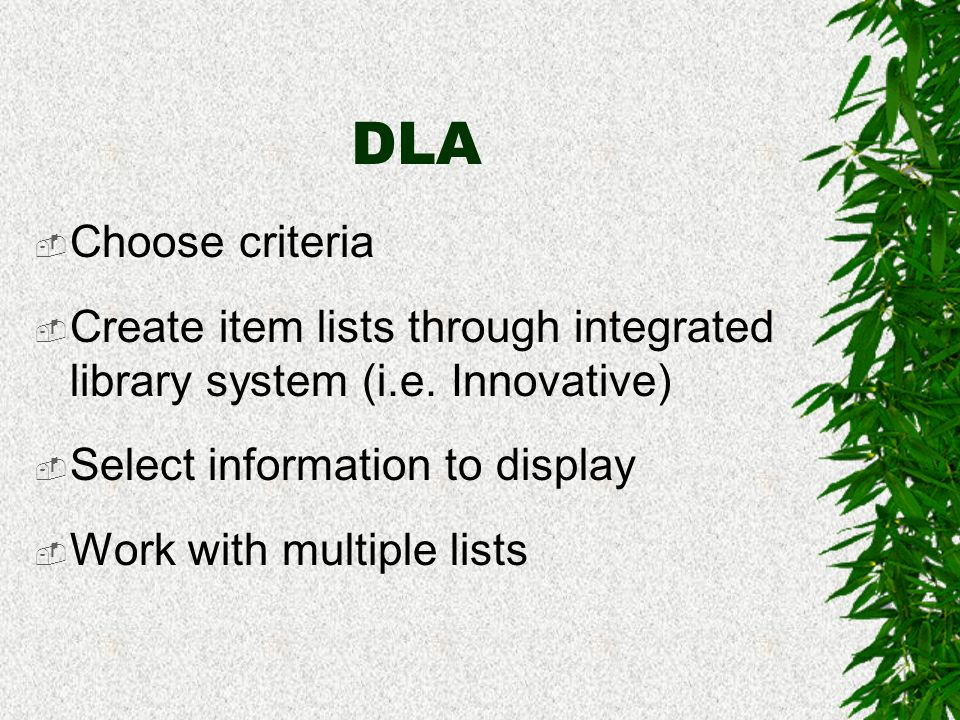 DLA Performs… Shelf-reading Searching Inventory Internal use count Weeding!