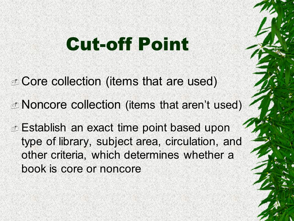 Shelf-time Period The amount of time a book remains on the shelf between uses Primary variable to consider when evaluating collections