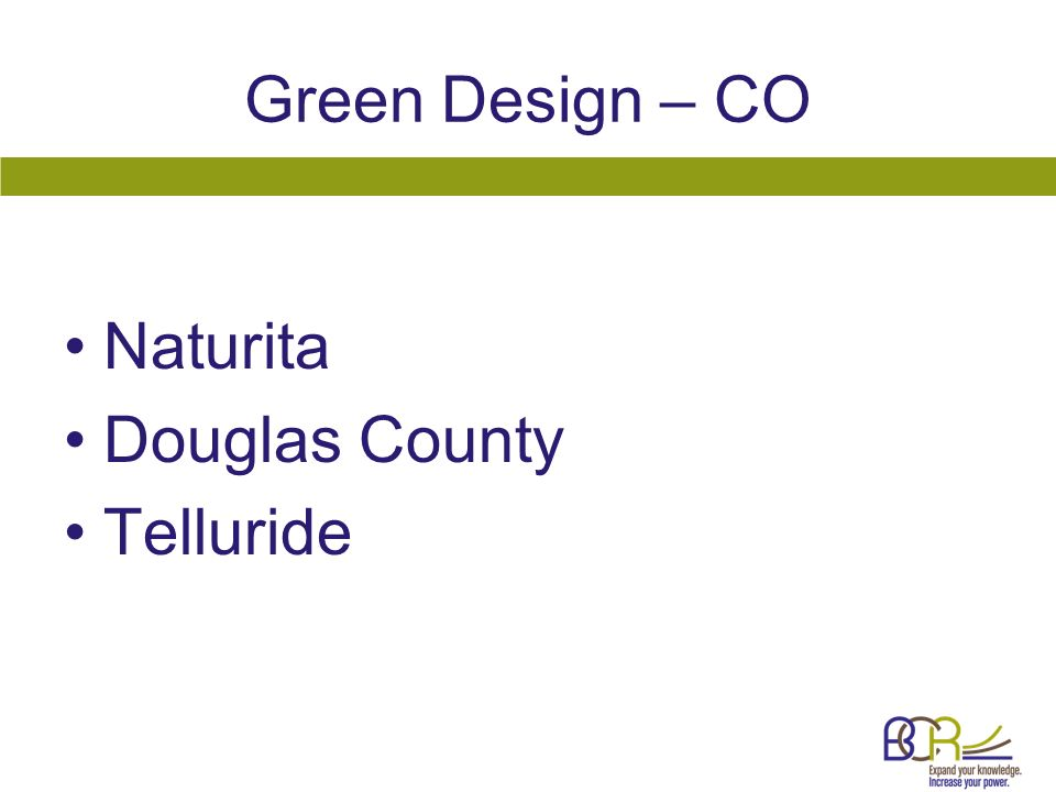 Green Design – CO Naturita Douglas County Telluride