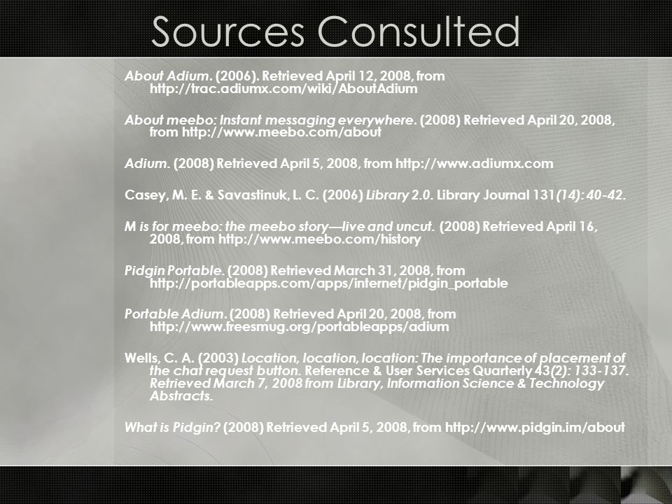 Sources Consulted About Adium. (2006).