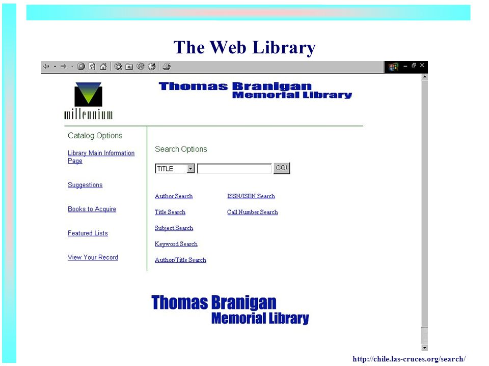 The Web Library http://chile.las-cruces.org/search/