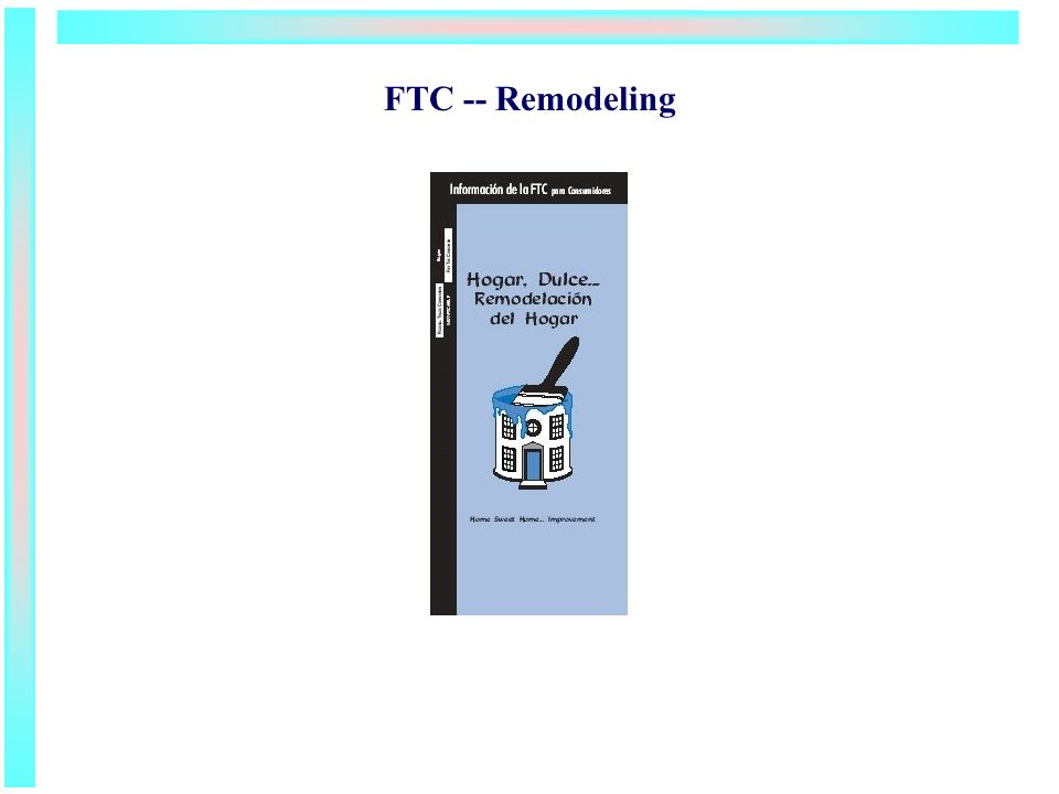 FTC -- Remodeling