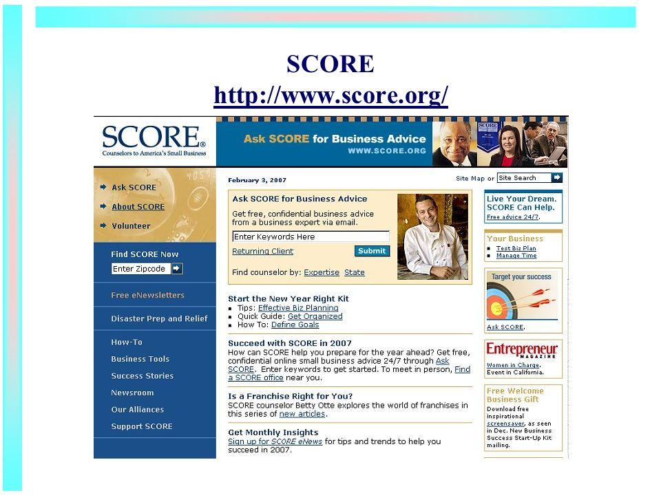 SCORE http://www.score.org/ http://www.score.org/