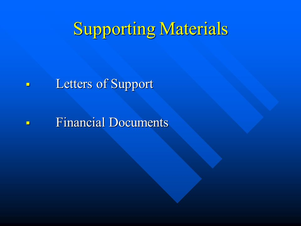 Supporting Materials Letters of Support Letters of Support Financial Documents Financial Documents
