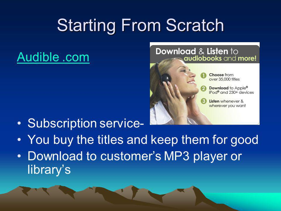 Audio To Go Download titles from a subscription service to librarys MP3 players, check out as a unit
