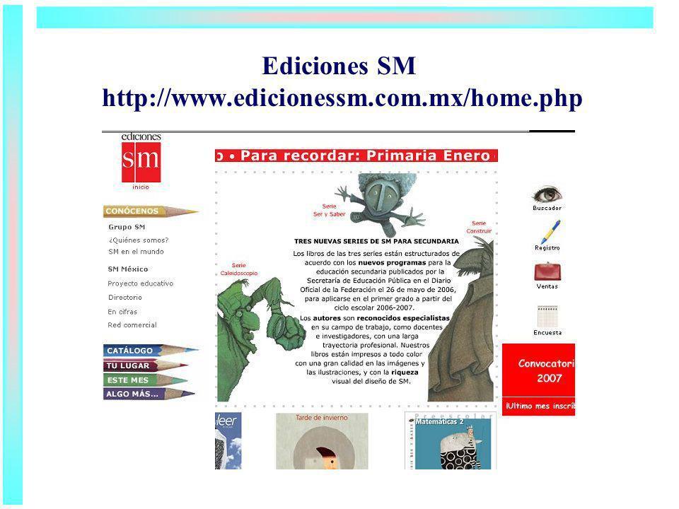 Ediciones SM http://www.edicionessm.com.mx/home.php