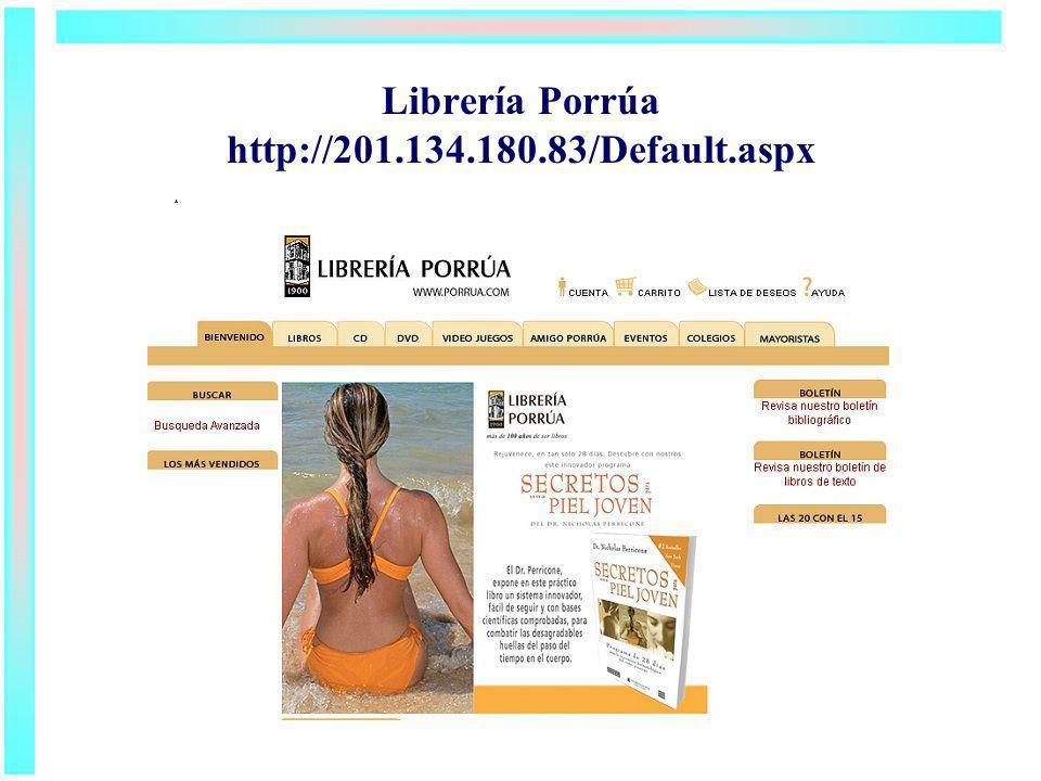 Librería Porrúa http://201.134.180.83/Default.aspx