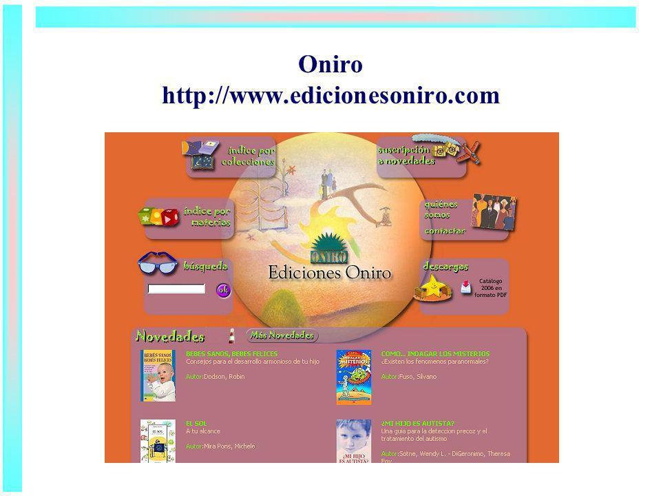 Oniro http://www.edicionesoniro.com