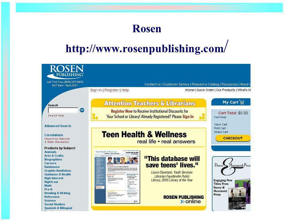Rosen http://www.rosenpublishing.com /