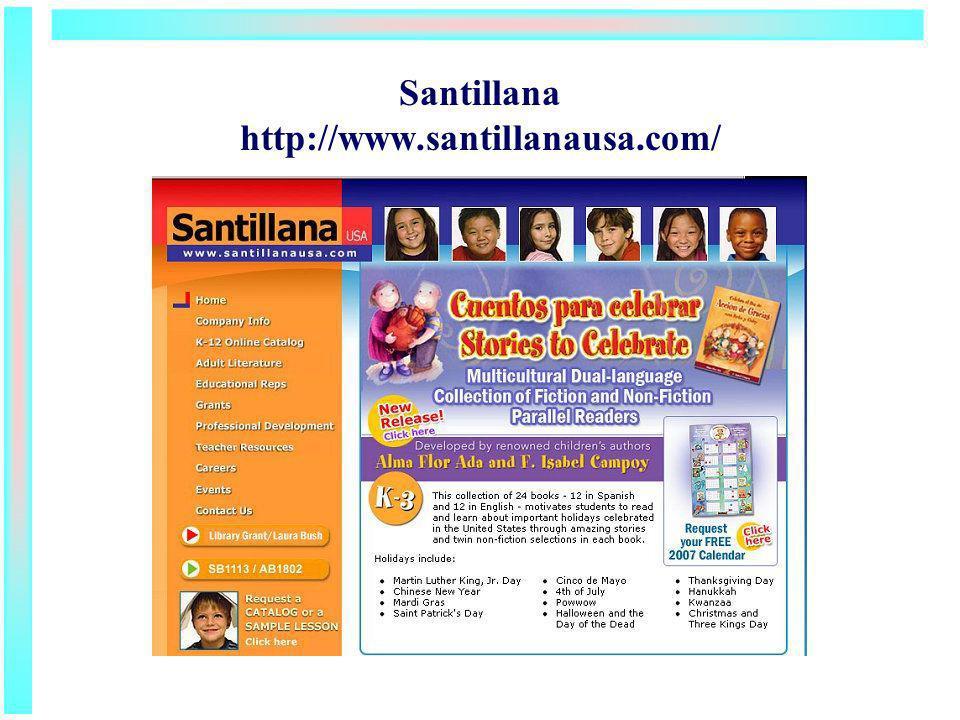 Santillana http://www.santillanausa.com/