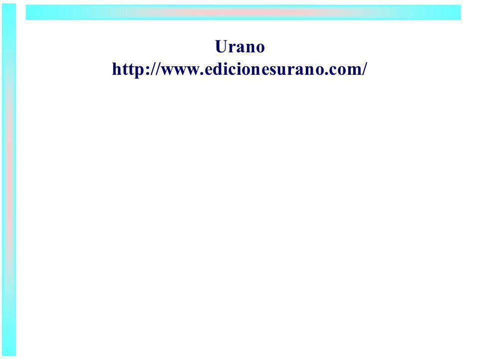Urano http://www.edicionesurano.com/