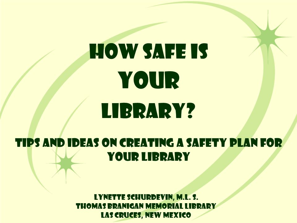 How Safe is YOUR Library.