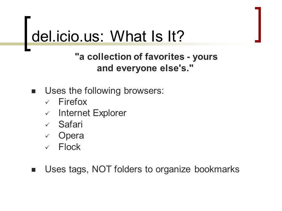 del.icio.us: What Is It.
