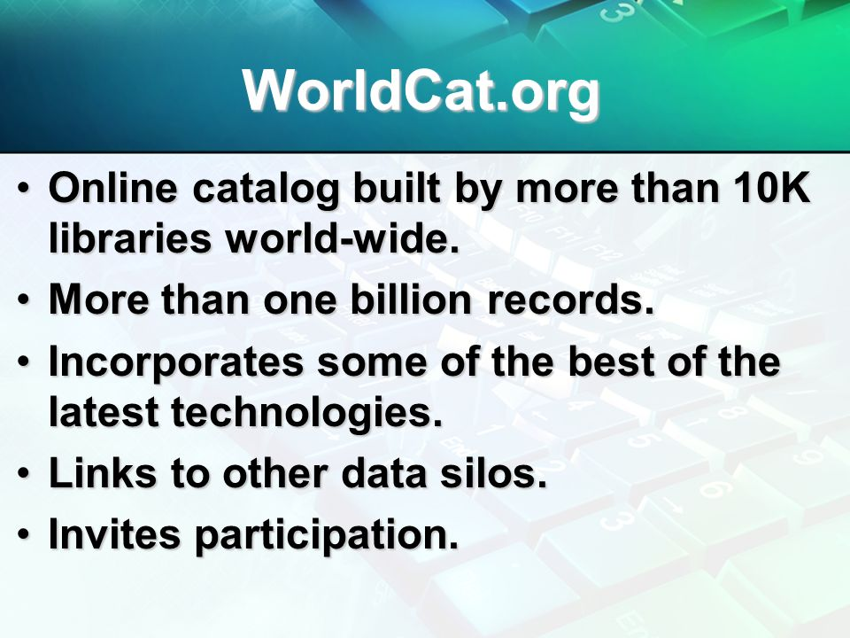 WorldCat.org Online catalog built by more than 10K libraries world-wide.Online catalog built by more than 10K libraries world-wide. More than one bill
