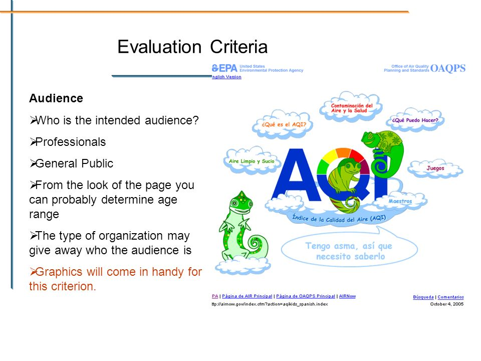 Evaluation Criteria Audience Who is the intended audience.