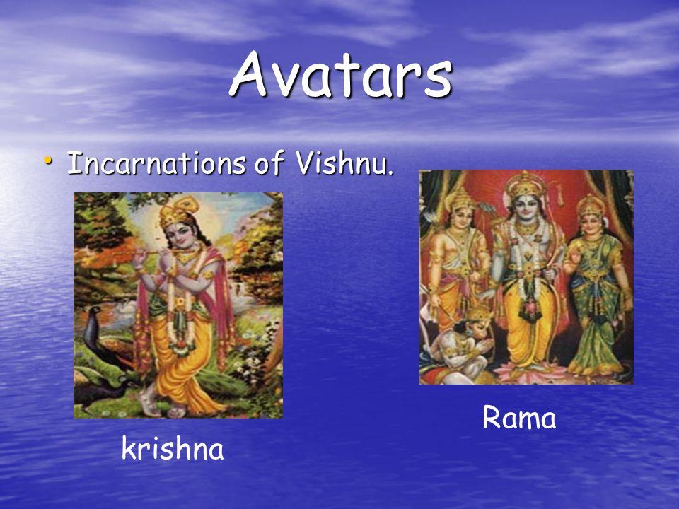 Avatars Incarnations of Vishnu. Incarnations of Vishnu. krishna Rama