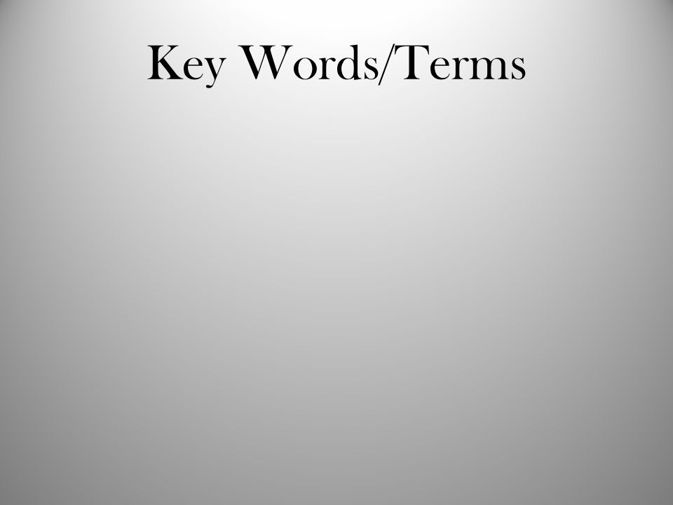 Key Words/Terms