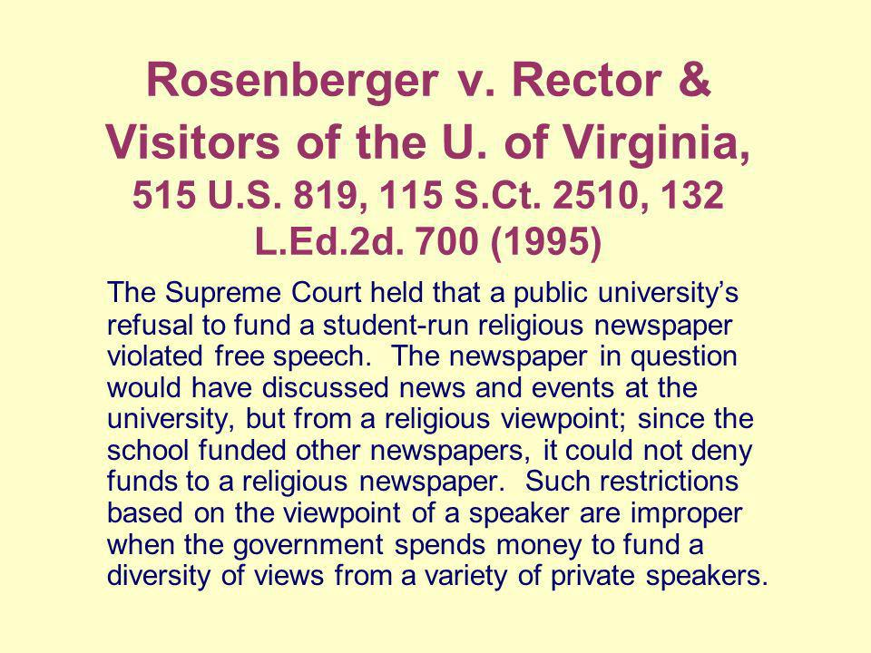 Rosenberger v. Rector & Visitors of the U. of Virginia, 515 U.S.