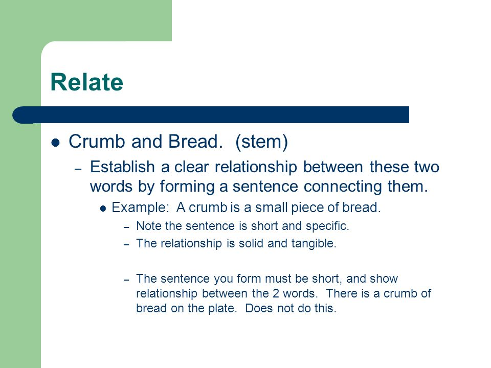 Relate Crumb and Bread.