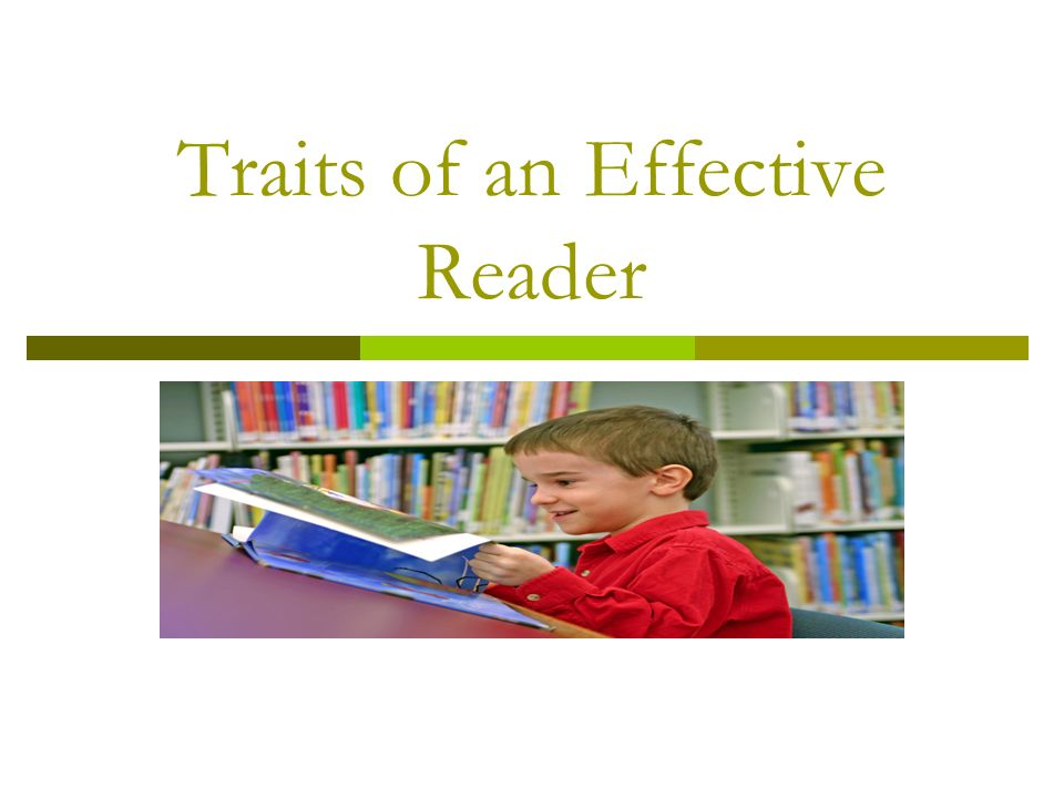 Traits of an Effective Reader