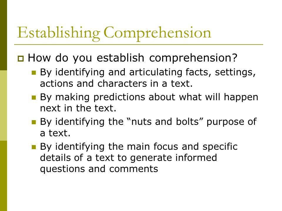 Establishing Comprehension How do you establish comprehension.