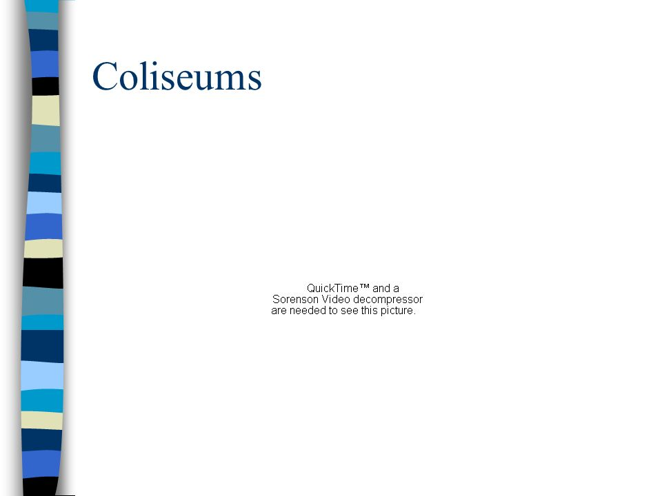 Coliseums