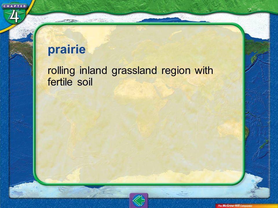 Vocab3 prairie rolling inland grassland region with fertile soil