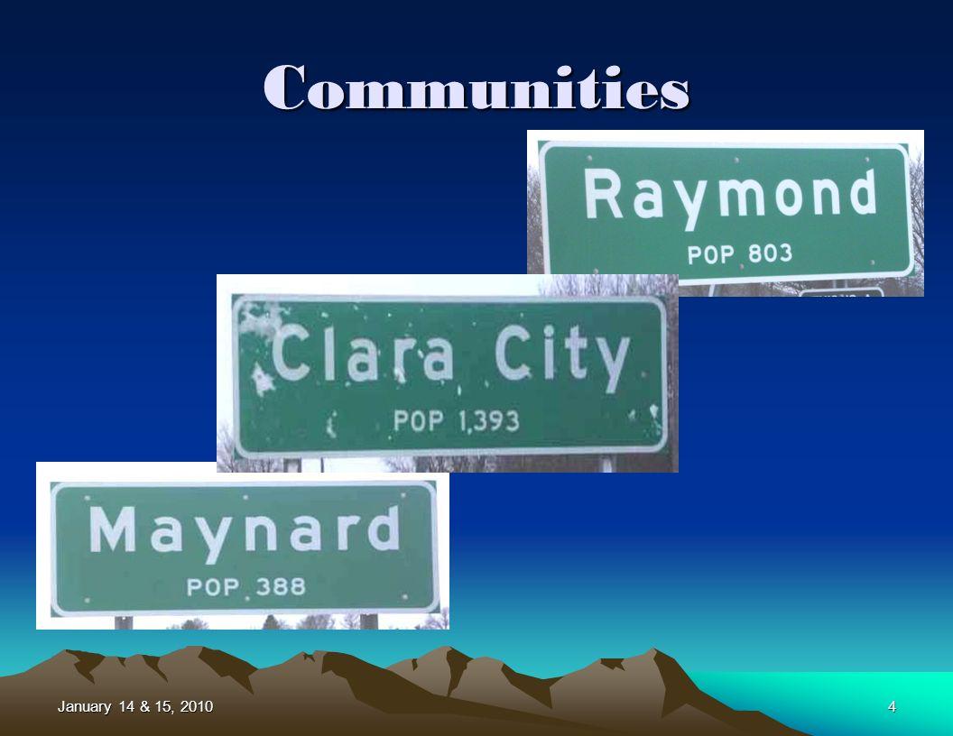 January 14 & 15, 20104 Communities
