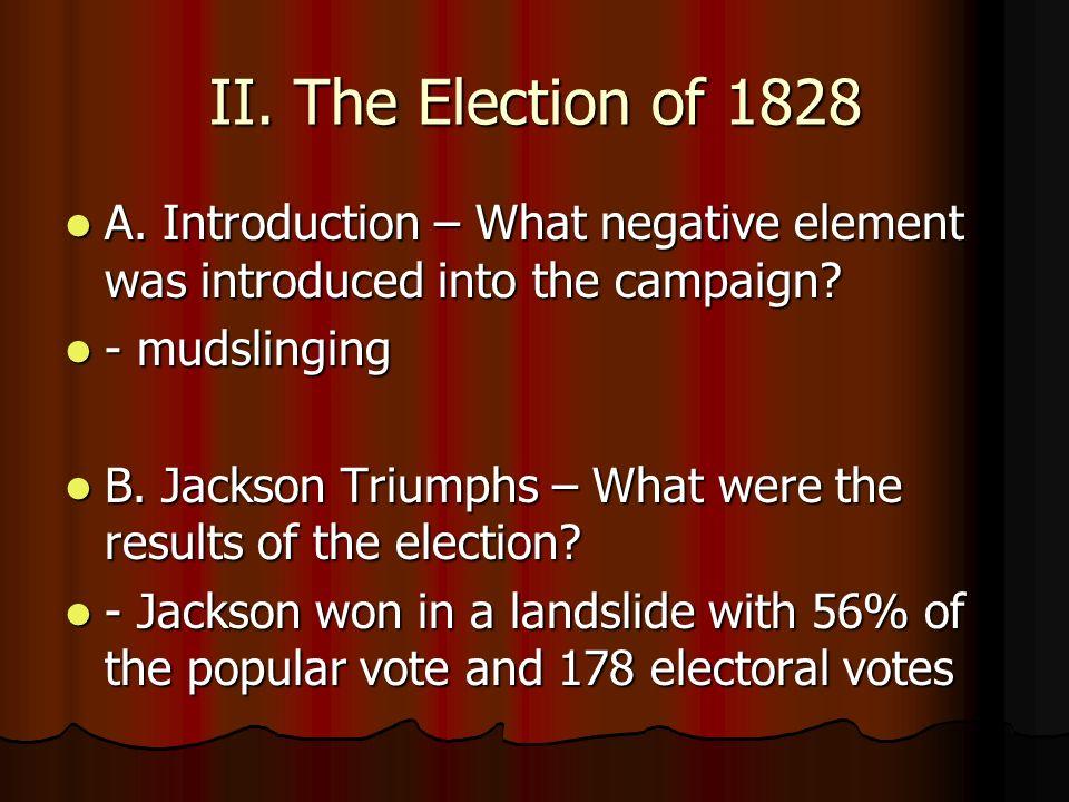 III.Jackson as President A.