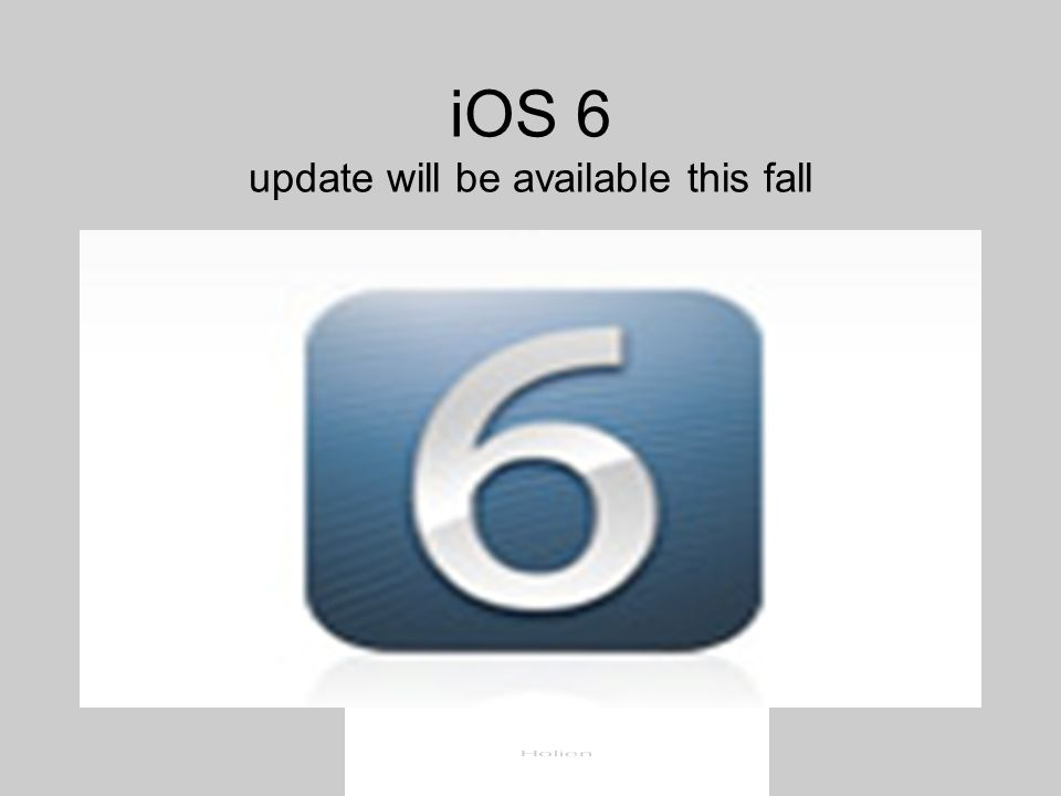 iOS 6 update will be available this fall