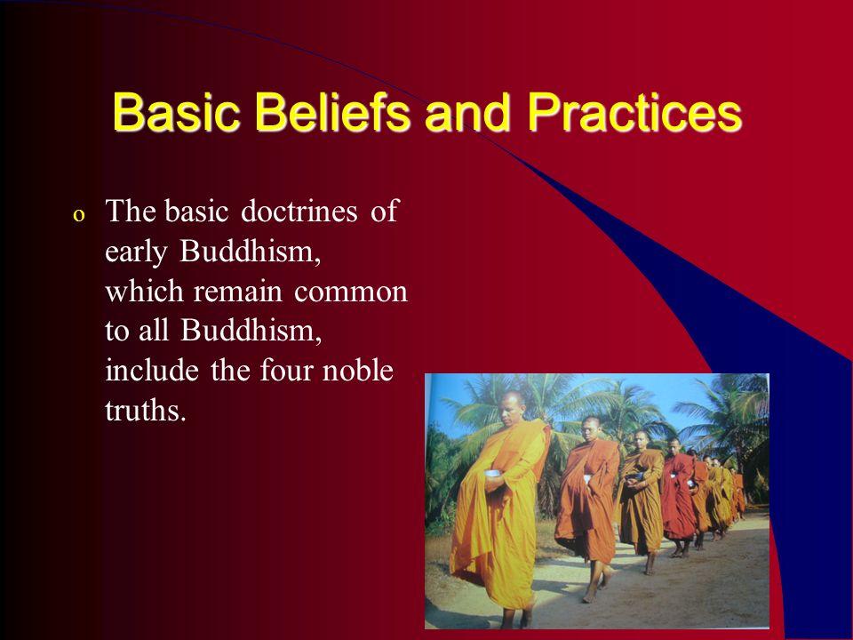 The Three Refuges (Jewels) o The Buddha o The Dharma (teachings, doctrine) o The Sangha (the Order)