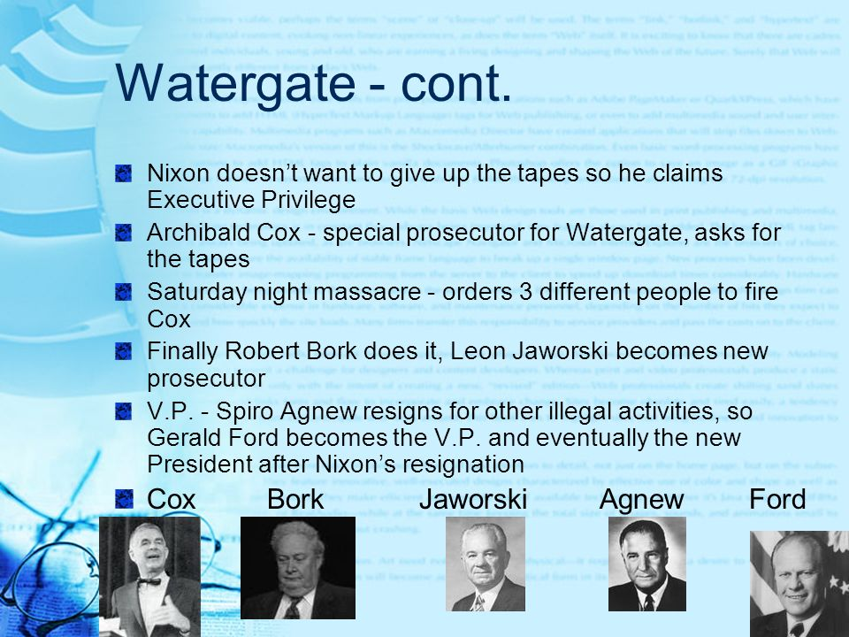 End of Watergate House Judiciary votes to impeach President Nixon Reasons: 1.