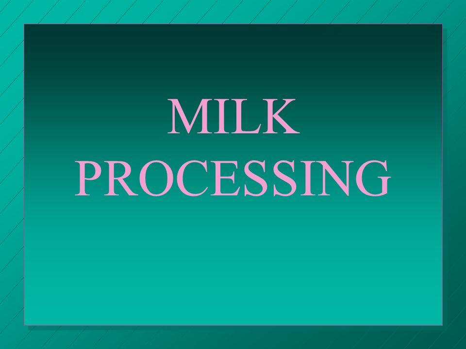 QUALITY GRADES 1.Grade A: fluid milk 2.