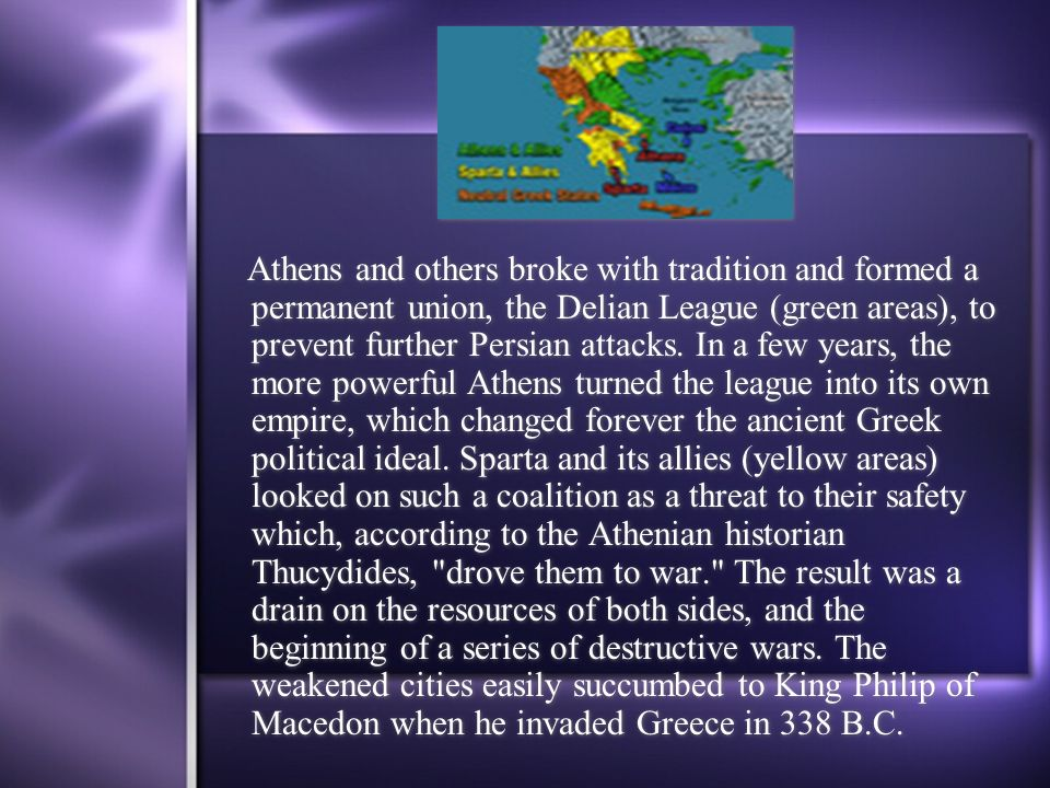 Athens and others broke with tradition and formed a permanent union, the Delian League (green areas), to prevent further Persian attacks. In a few yea