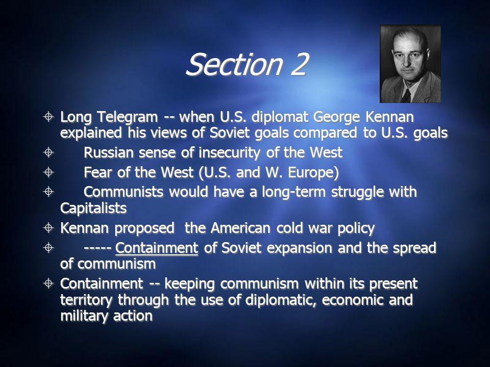 Section 2 Long Telegram -- when U.S.