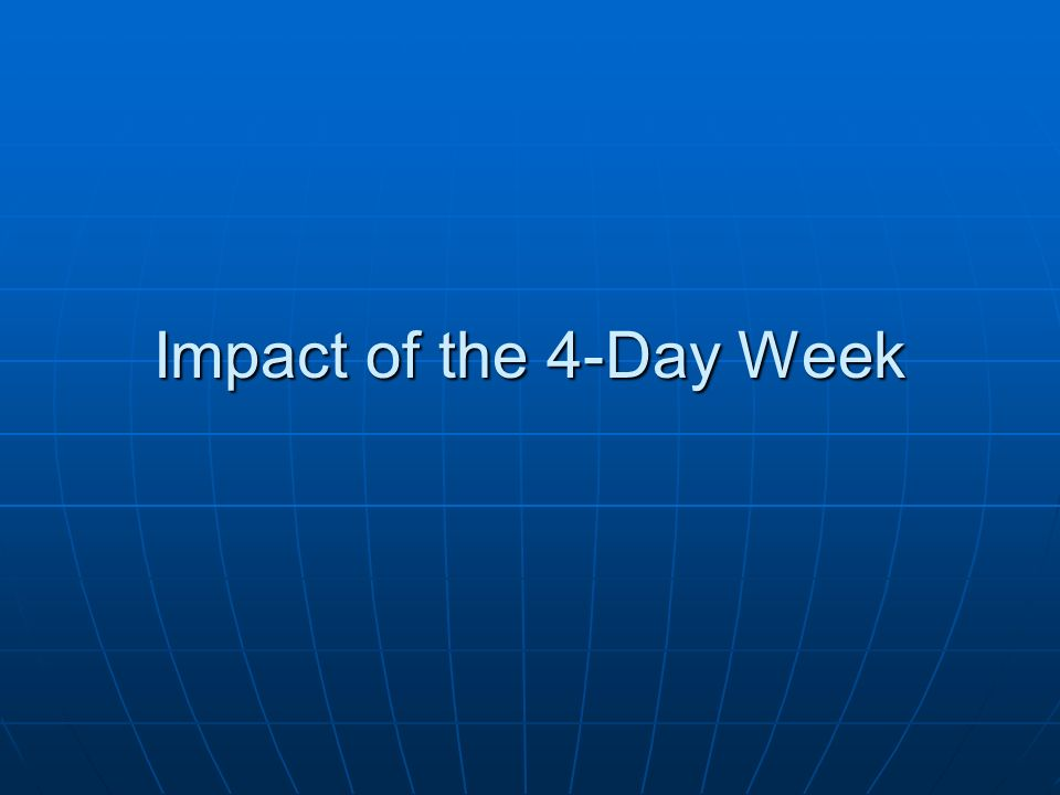 Impact of the 4-Day Week