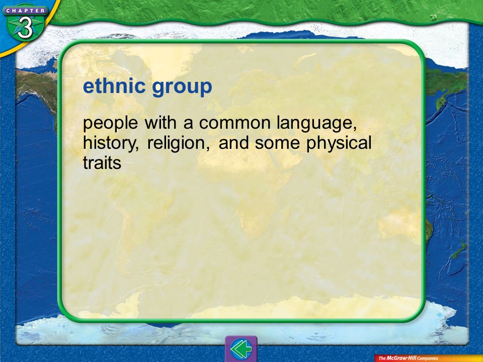 Vocab11 ethnic group people with a common language, history, religion, and some physical traits