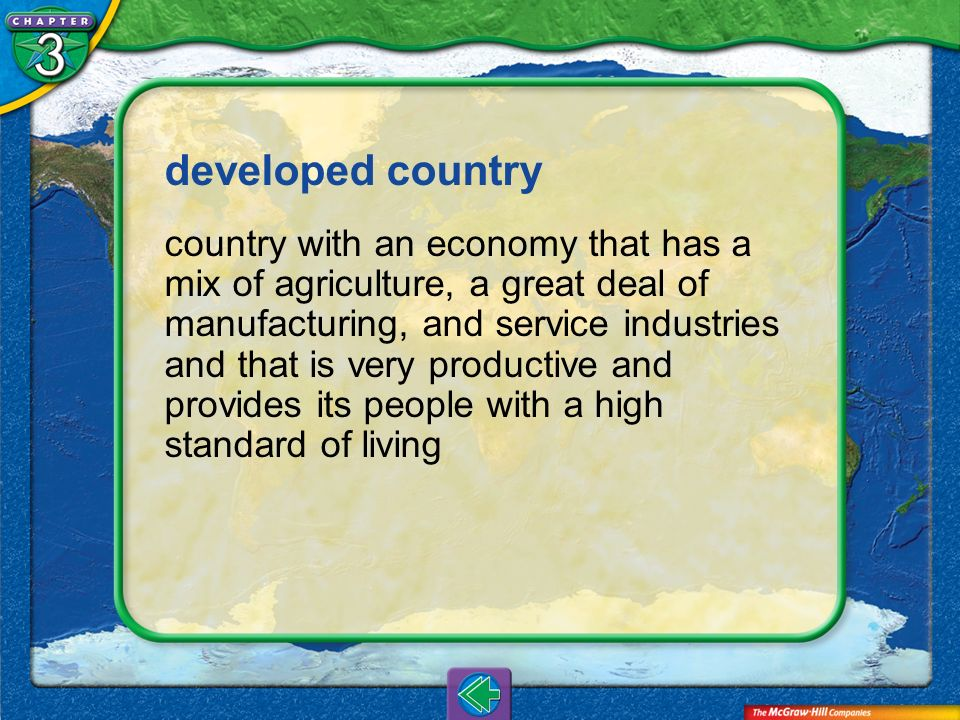 Vocab26 developed country country with an economy that has a mix of agriculture, a great deal of manufacturing, and service industries and that is ver