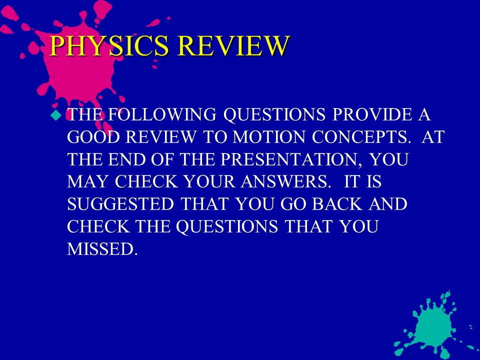 PHYSICS Motion review by Jon Brumley