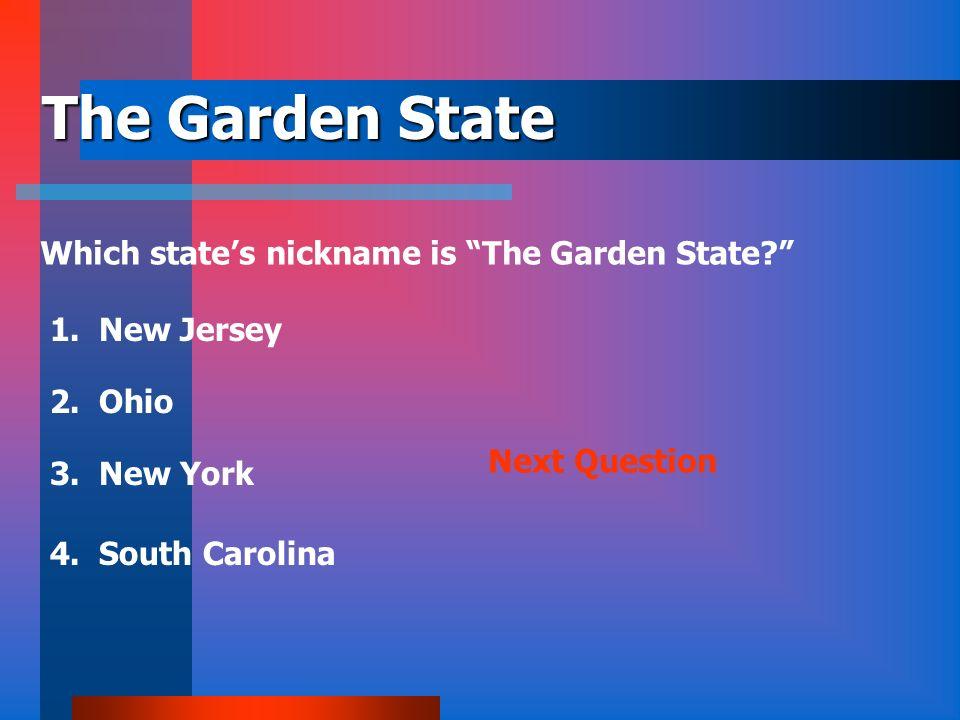 Austin is the Capital of… What states capital is Austin? 1. Alabama 2. Utah 3. Texas 4. North Dakota Next Question