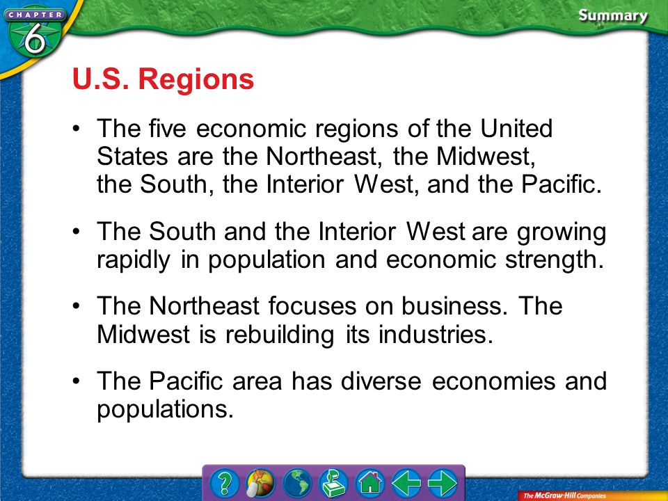 VS 2 U.S. Regions The five economic regions of the United States are the Northeast, the Midwest, the South, the Interior West, and the Pacific. The So
