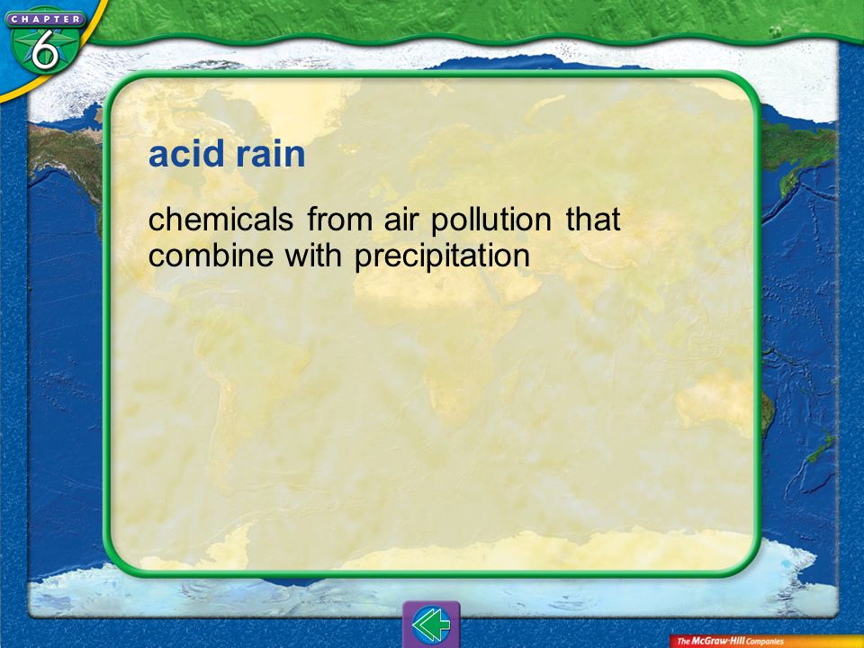 Vocab12 acid rain chemicals from air pollution that combine with precipitation