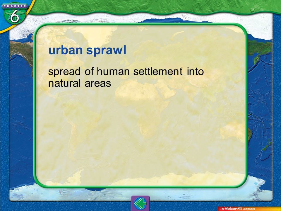 Vocab14 urban sprawl spread of human settlement into natural areas
