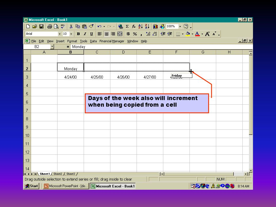 Days of the week also will increment when being copied from a cell